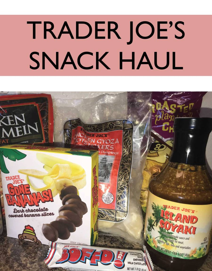 Trader Joe's Snack Haul